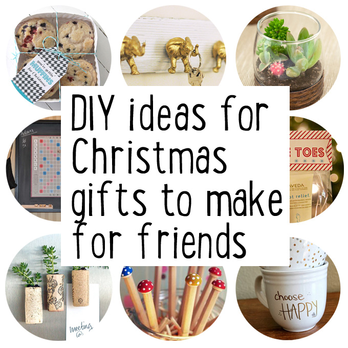 Make some Christmas gifts for friends - Maxabella Loves