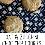 Oat and Zucchini Cookies - with added choc chips